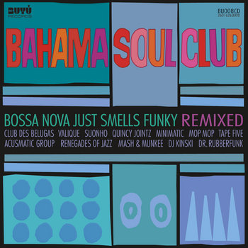 Bossa Nova Just Smells Funky - REMIXED cover art