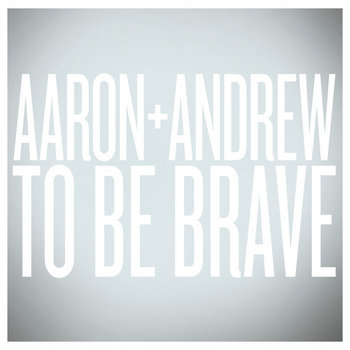 To Be Brave (Bonus Edition) cover art