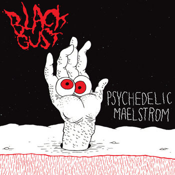 "Black Gust - Psychedelic Maelstrom 7"" cover art"