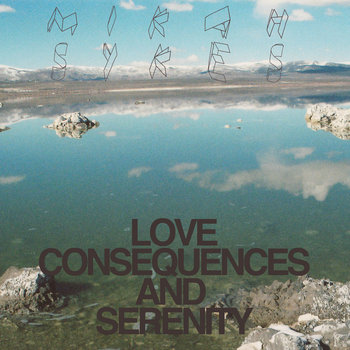 LOVE CONSEQUENCES AND SERENITY cover art