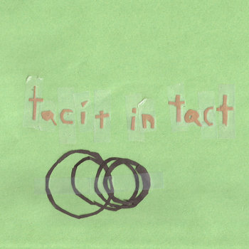 Tacit in Tact cover art