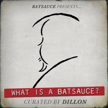 What Is  A Batsauce? cover art