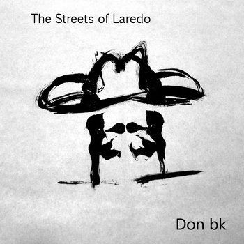 The Streets of Laredo cover art