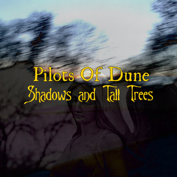 "Shadows And Tall Trees ""Single"" cover art"