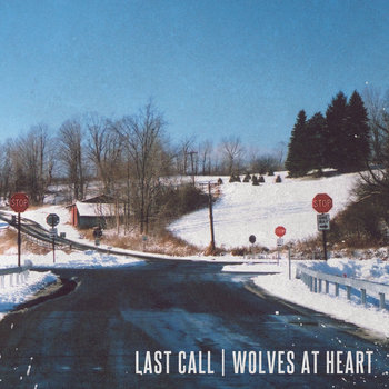 Last Call / Wolves At Heart Split cover art