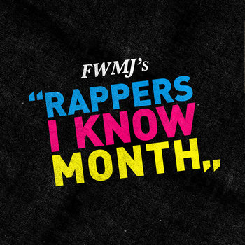 FWMJ's Rappers I Know Month Compilation cover art