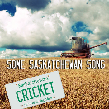 Some Saskatchewan Song cover art