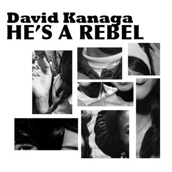 He&#39;s A Rebel cover art