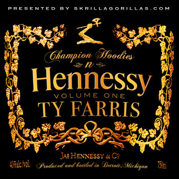 Champion Hoodies N Hennessy cover art