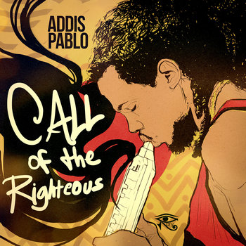 Call of the Righteous - Addis Pablo (RoryStoneLove) cover art