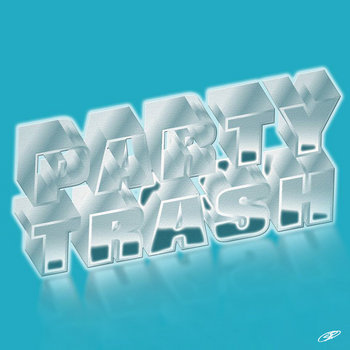Party Trash cover art