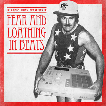 Radio Juicy presents : Fear And Loathing In Beats cover art