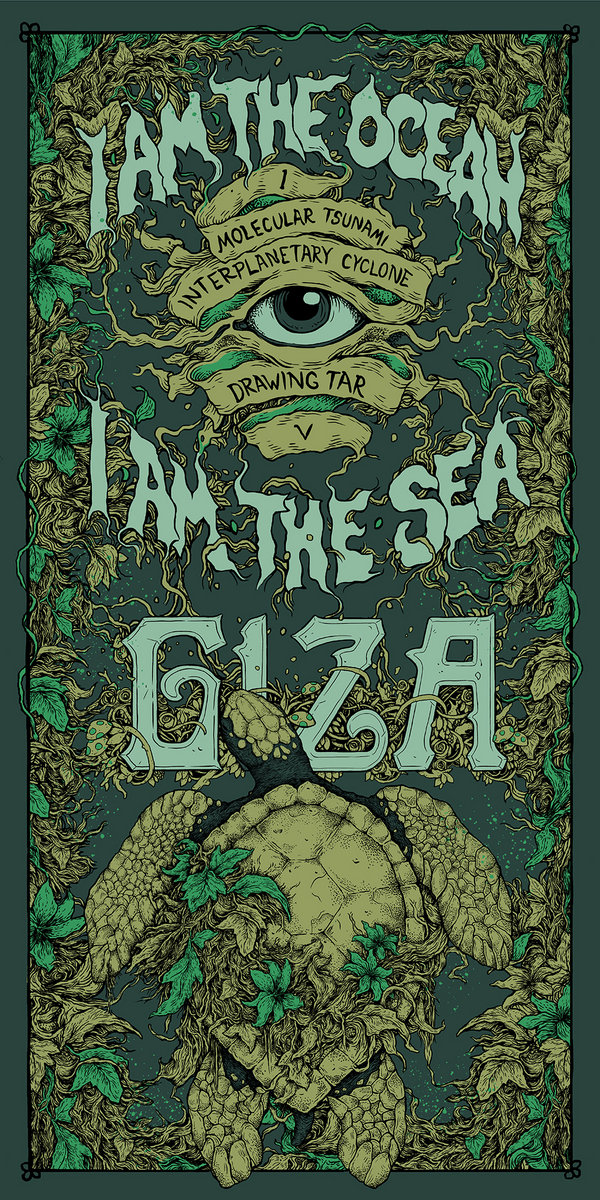 Giza - I Am The Ocean, I Am The Sea