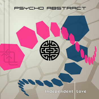 Psycho Abstract &amp; Lab&#39;s Cloud - Independent Love cover art
