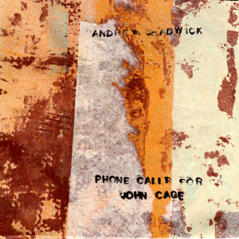 Phone Calls For John Cage cover art