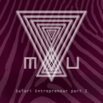 Safari Entrepreneur Part 2 cover art