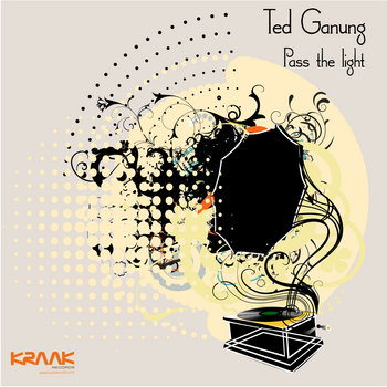 Ted Ganung - Pass the light cover art