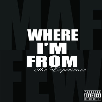 Where I&#39;m From: The Experience cover art