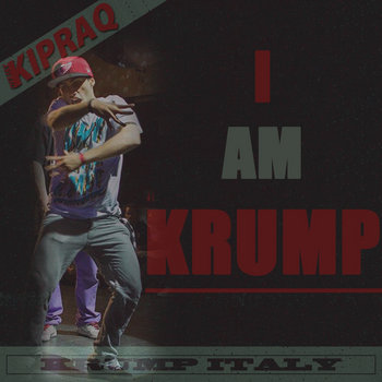 I Am Krump cover art