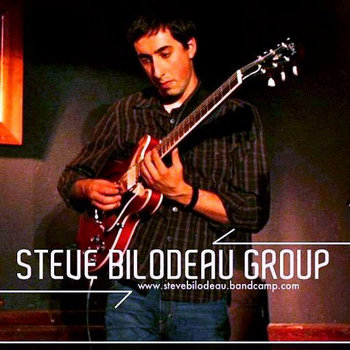 Steve Bilodeau Group EP cover art