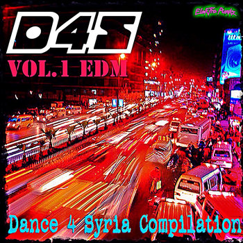 Dance 4 Syria - Vol. 1 - EDM cover art