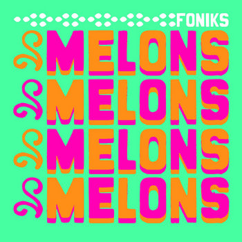 MELONS cover art