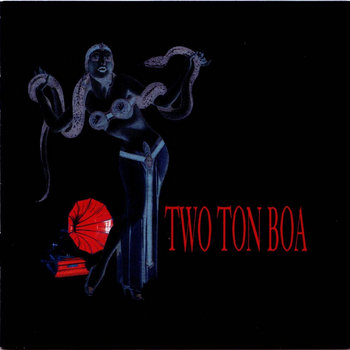 Two Ton Boa cover art