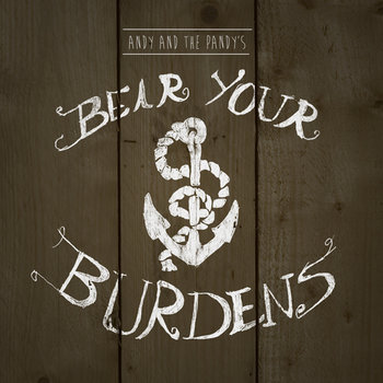 Bear Your Burdens cover art