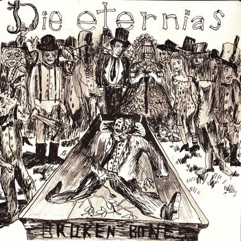 "DIE ETERNIAS - BROKEN BONES 7"" cover art"