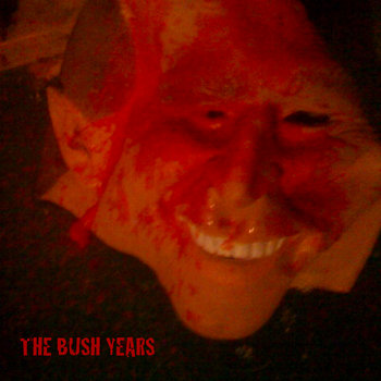 The Bush Years cover art
