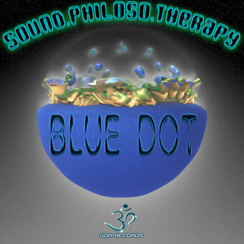 SOUND PHILOSO THERAPY - Blue Dot (Digital EP) cover art