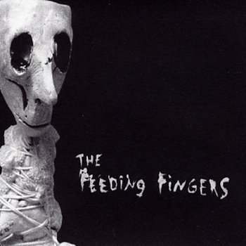 The Feeding Fingers cover art