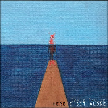 Here I Sit Alone cover art
