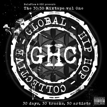 Global Hip Hop Collective (GHC) Presents: The 30/30 Mixtape vol One cover art