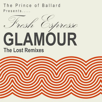 Fresh Espresso - Glamour (The POB Lost Remixes) cover art