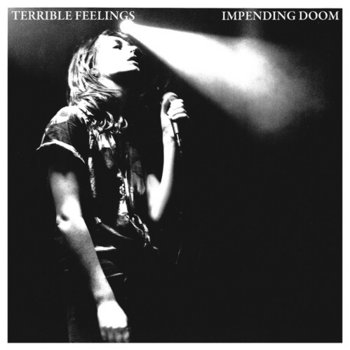 TERRIBLE FEELINGS impending doom cover art