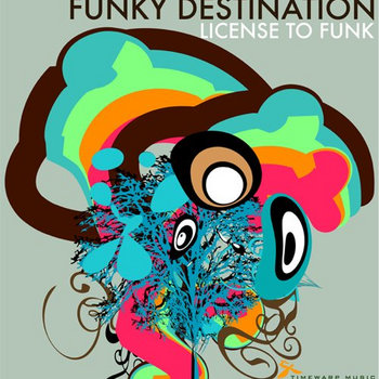 Funky Destination - License to Funk cover art