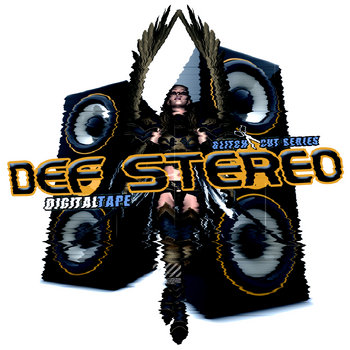 Def Stereo [mixtape] cover art
