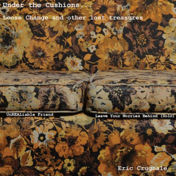 Under the Cushions...Loose change and other lost treasures cover art