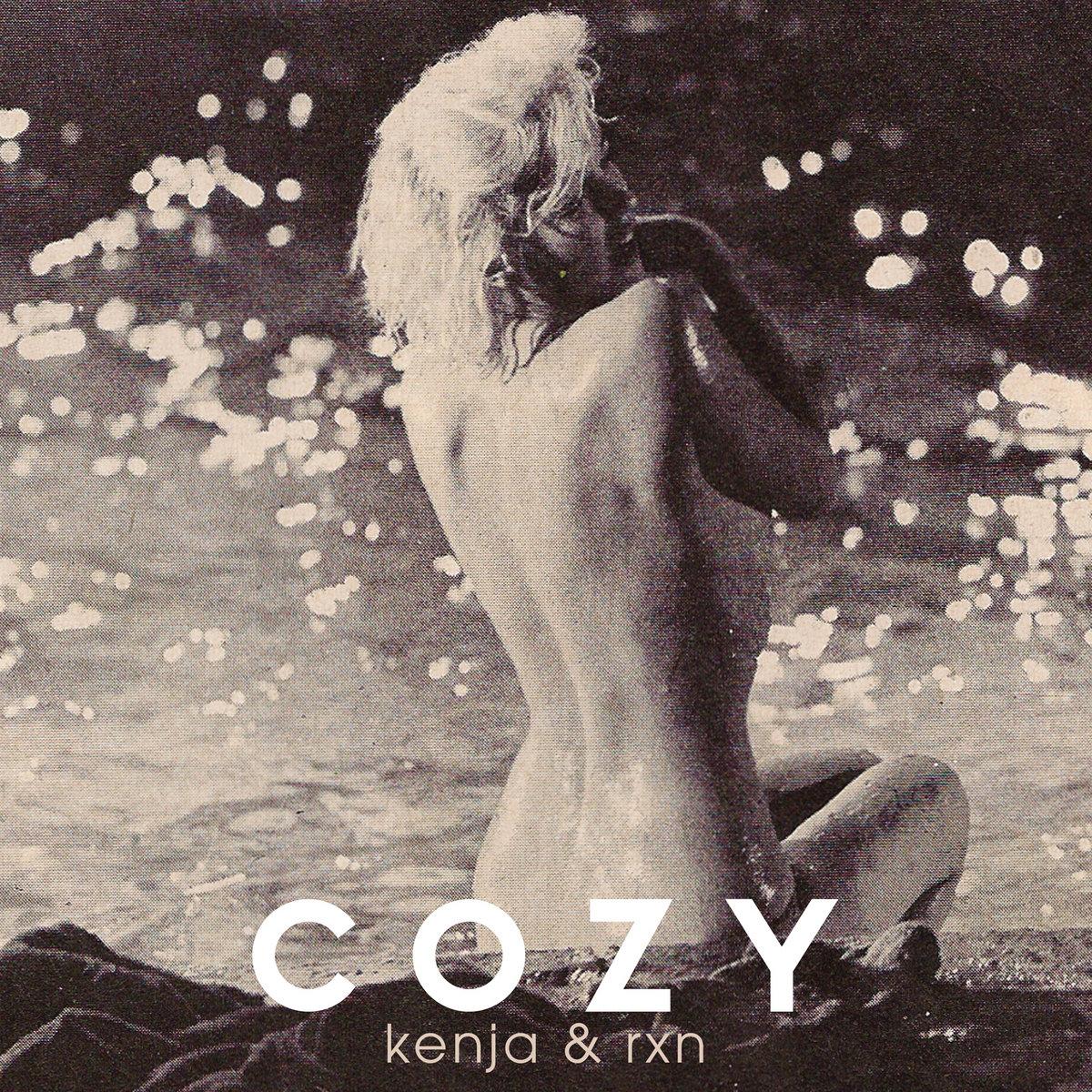 Kenja & RXN – 'Cozy' [Album]