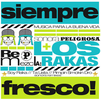 Sonora Remezcla: Los Rakas cover art