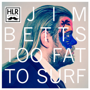 Too Fat To Surf cover art