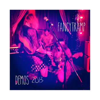 Fancytramp Demos 2013 cover art