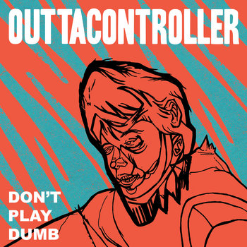Don&#39;t Play Dumb cover art