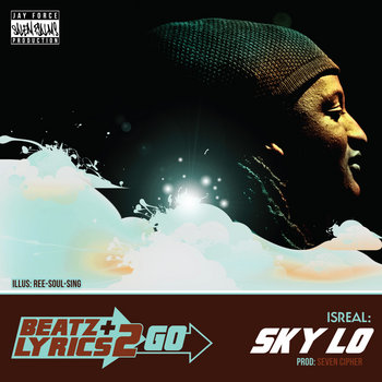 Isreal - Sky Lo (prod Seven Cipher) [Beatz &amp; Lyrics 2 Go Vol 2] cover art