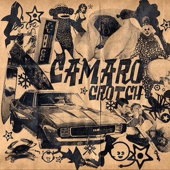Camaro Crotch Triple LP Picture Disc cover art