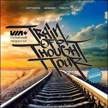 VIA Rail presents: The Train of Thought Tour Mixtape cover art