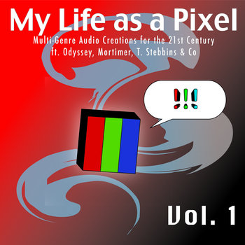 My Life as a Pixel, Vol. 1 cover art