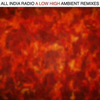 A Low High: Ambient Remixes cover art