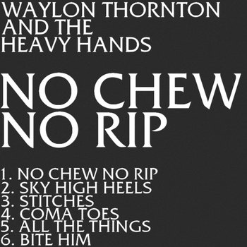 No Chew No Rip EP cover art